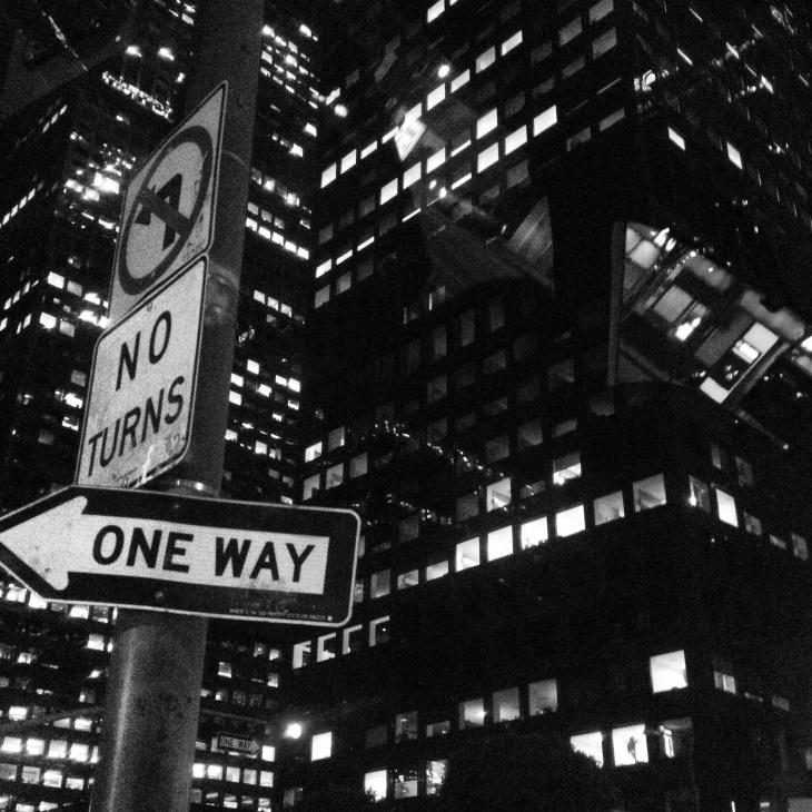 No Turns... One Way...